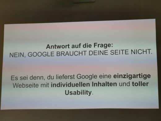 Folie mit der SEO Antwort beim WordPressmeetupStuttgart auf die Frage, ob Google Deine Seite braucht